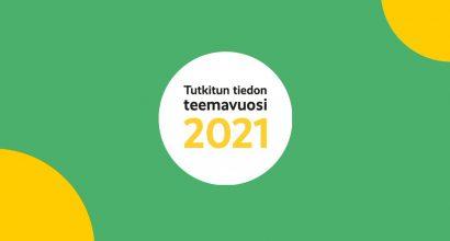 """Teemavuoden logo, tekstissä lukee: """"Tutkitun tiedon teemavuosi 2021"""""""